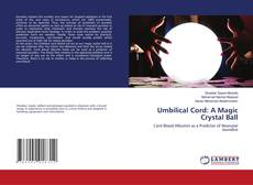 Bookcover of Umbilical Cord: A Magic Crystal Ball