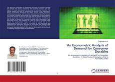 Bookcover of An Econometric Analysis of Demand for Consumer Durables