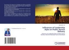 Couverture de Influences of Leadership Style on Public Service Delivery