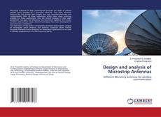 Design and analysis of Microstrip Antennas kitap kapağı