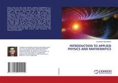 Borítókép a  INTRODUCTION TO APPLIED PHYSICS AND MATHEMATICS - hoz