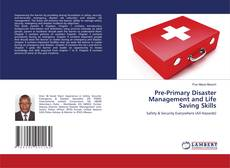 Pre-Primary Disaster Management and Life Saving Skills kitap kapağı