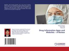 Bookcover of Drug Information Apps and Websites – A Review