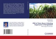 Bookcover of IPM of Stem Borer Infesting Sugarcane in Bangladesh