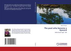 Couverture de The poet who become a byword
