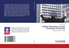 Bookcover of Higher Education in India Emerging Challenges