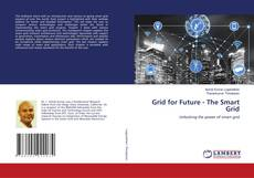 Bookcover of Grid for Future - The Smart Grid