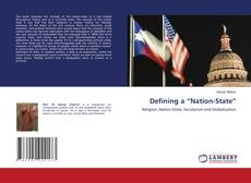 """Bookcover of Defining a """"Nation-State"""""""