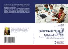 Bookcover of THE USE OF ONLINE VIDEOS FOR ENGLISH LANGUAGE LEARNING