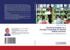 Bookcover of Teaching English as a Foreign Language to Special Needs Learners
