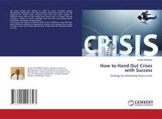 Capa do livro de How to Hand Out Crises with Success