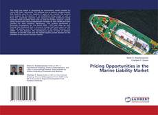 Обложка Pricing Opportunities in the Marine Liability Market
