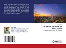 Bookcover of Structural Systems for Skyscrapers