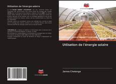 Bookcover of Utilisation de l'énergie solaire