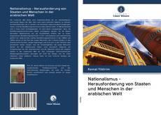 Nationalismus - Herausforderung von Staaten und Menschen in der arabischen Welt的封面