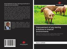 Bookcover of Improvement of pig rearing practices in tropical environments