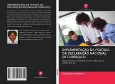 Copertina di IMPLEMENTAÇÃO DA POLÍTICA DA DECLARAÇÃO NACIONAL DE CURRÍCULO