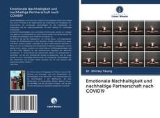 Bookcover of Emotionale Nachhaltigkeit und nachhaltige Partnerschaft nach COVID19