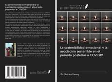 Bookcover of La sostenibilidad emocional y la asociación sostenible en el período posterior a COVID19