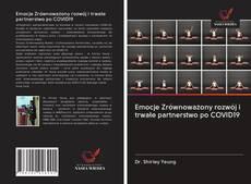 Bookcover of Emocje Zrównoważony rozwój i trwałe partnerstwo po COVID19