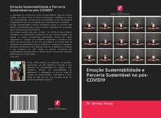 Bookcover of Emoção Sustentabilidade e Parceria Sustentável no pós-COVID19