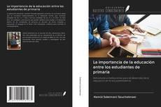 Portada del libro de La importancia de la educación entre los estudiantes de primaria