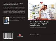 Bookcover of Traduction automatique : stratégies, avantages et inconvénients