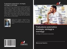 Traduzione automatica: strategie, vantaggi e svantaggi的封面