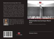 Borítókép a  Diplomatie économique Nord-Sud : - hoz