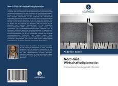 Bookcover of Nord-Süd-Wirtschaftsdiplomatie: