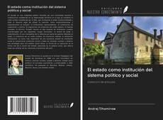 Copertina di El estado como institución del sistema político y social