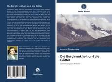 Couverture de Die Bergkrankheit und die Götter
