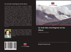 Capa do livro de Le mal des montagnes et les dieux