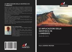 Capa do livro de LE IMPLICAZIONI DELLA GEOFISICA IN L'AMBIENTE