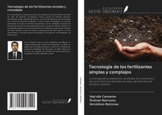 Portada del libro de Tecnología de los fertilizantes simples y complejos