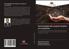 Capa do livro de Technologie des engrais simples et complexes