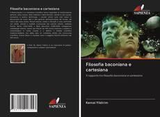Copertina di Filosofia baconiana e cartesiana