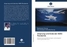 Buchcover von Ursprung und Ende der AIDS-Pandemie