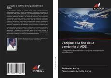Обложка L'origine e la fine della pandemia di AIDS