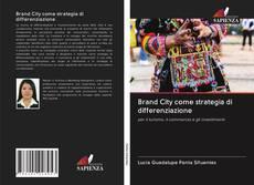 Bookcover of Brand City come strategia di differenziazione