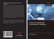 Publiczna działalność humanitarna i celebryci kitap kapağı