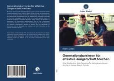 Portada del libro de Generationsbarrieren für effektive Jüngerschaft brechen