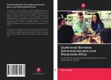 Обложка Quebrando Barreiras Gereracionais para uma Discipulado Eficaz