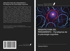 Portada del libro de ARQUITECTURA DEL PENSAMIENTO - Paradigmas de la psicología cognitiva