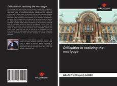 Bookcover of Difficulties in realizing the mortgage