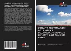 Обложка L'IMPATTO DELL'ESTRAZIONE DELLA SABBIA E DELL'INQUINAMENTO DEGLI EFFLUENTI SULLE COMUNITÀ RURALI