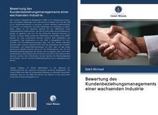 Обложка Bewertung des Kundenbeziehungsmanagements einer wachsenden Industrie
