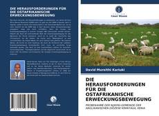 Portada del libro de DIE HERAUSFORDERUNGEN FÜR DIE OSTAFRIKANISCHE ERWECKUNGSBEWEGUNG
