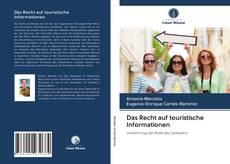 Bookcover of Das Recht auf touristische Informationen