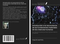 Copertina di Introducción a la neurociencia de los fundamentos materiales de las creencias humanas
